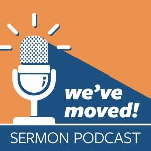 We've moved the sermon podcast!